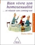 Bien vivre son homosexualité et réussir son coming out
